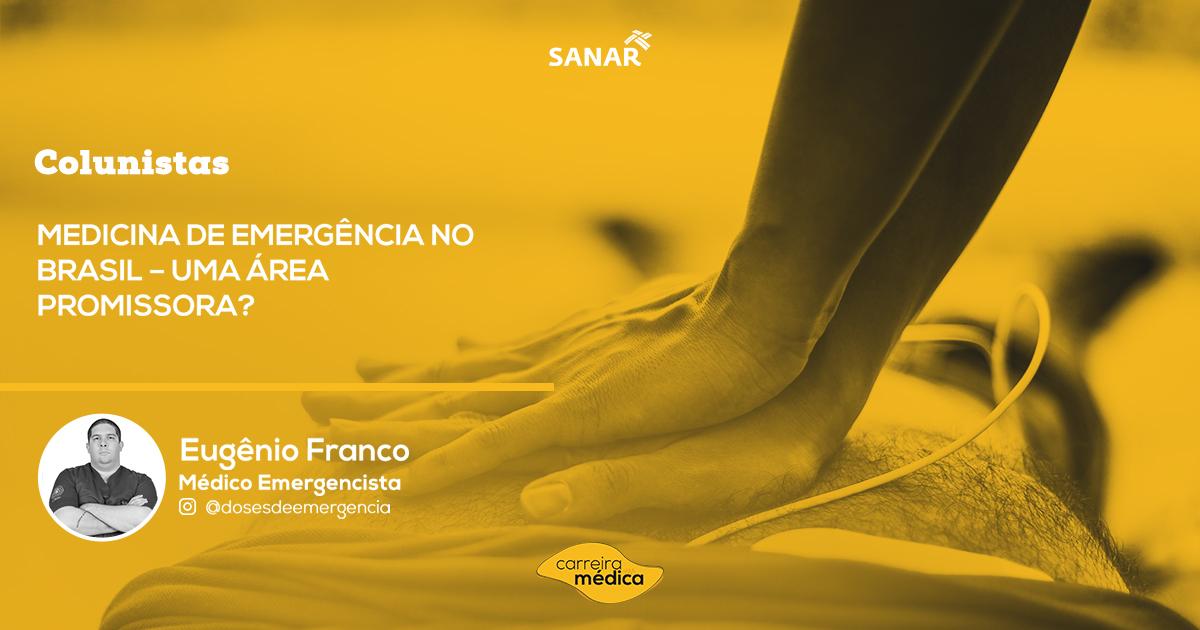 Medicina de Emergência no Brasil – Uma área promissora? | Colunistas