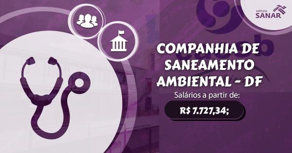 Companhia de Saneamento Ambiental do DF abre concurso com vagas para Médicos
