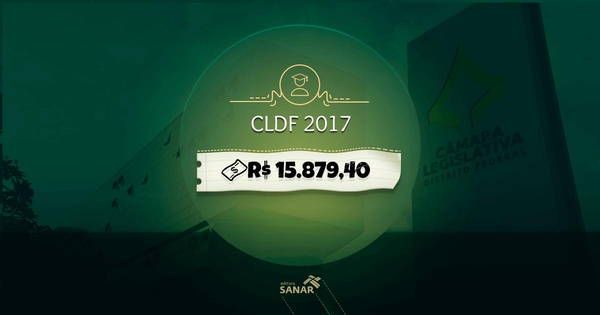 CLDF 2017: Edital liberado com remuneração inicial acima de R$ 15 mil