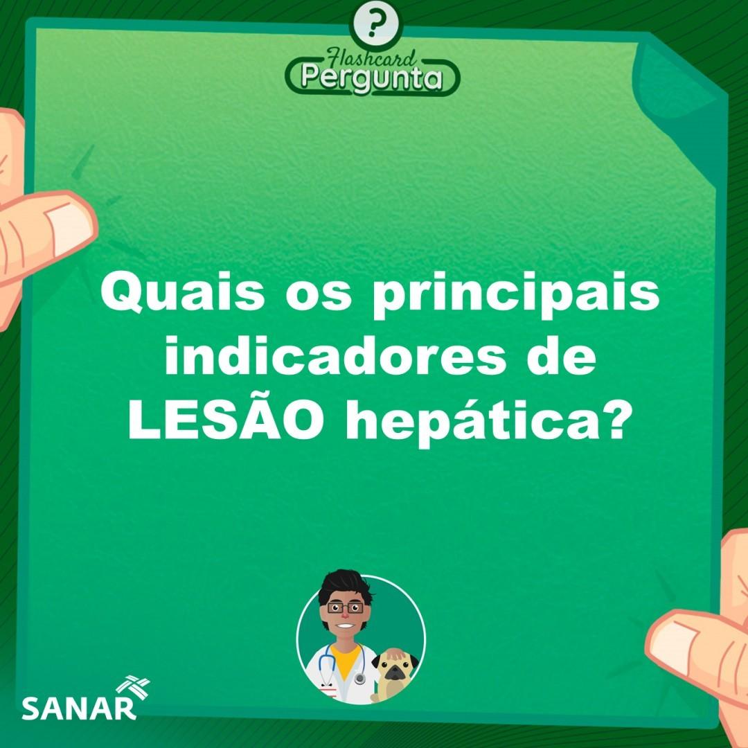 Flashcard de Lesão Hepática em Medicina Veterinária