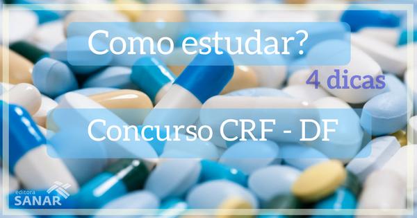 Concurso CRF - DF: 4 dicas de como estudar