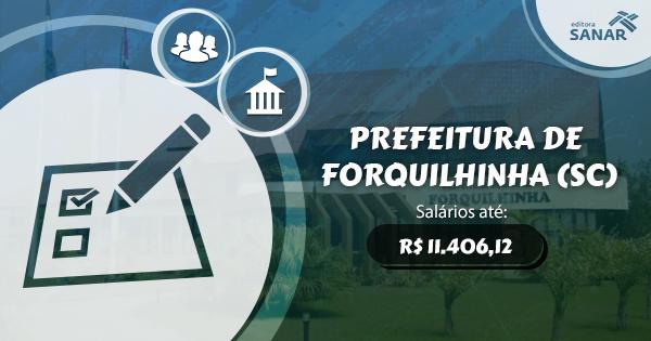 Prefeitura de Forquilhinha (SC) abre concurso para Enfermagem, Psicologia, Medicina e Odontologia