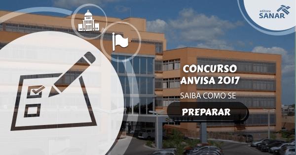 Saiba como se preparar para o concurso da Anvisa 2017