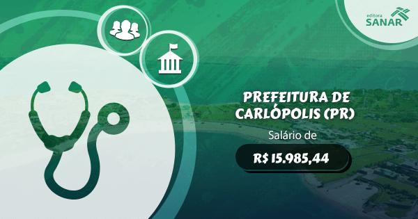 Concurso Prefeitura de Carlópolis (PR): edital aberto com vagas para Medicina