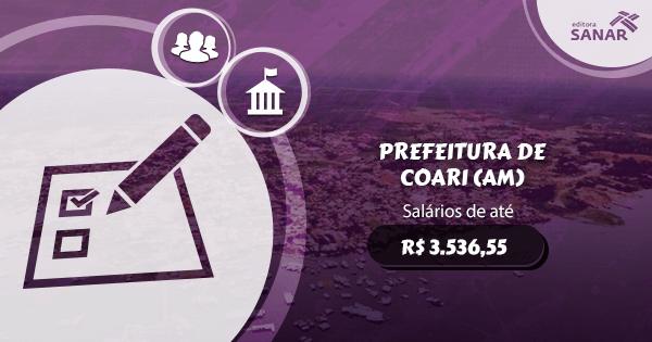 Concurso Prefeitura de Coari (AM): vagas para Nutrição, Enfermagem, Psicologia e mais