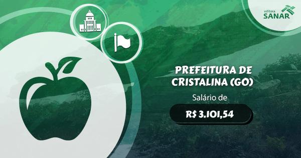 Concurso Prefeitura de Cristalina (GO): edital aberto com vagas para Nutrição