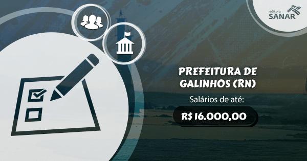 Concurso Prefeitura de Galinhos (RN): vagas para Enfermagem e Medicina