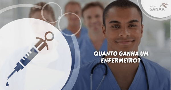 Quanto ganha um profissional de Enfermagem?