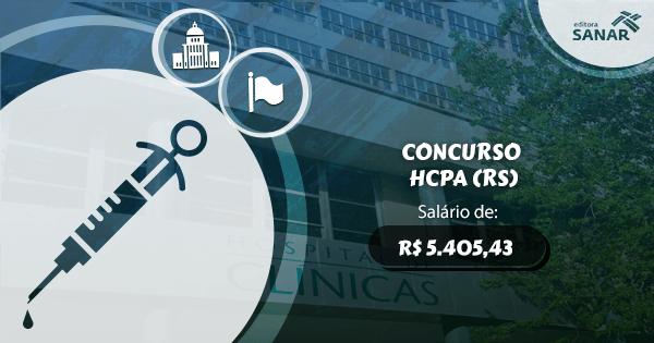 Concurso HCPA (RS): edital aberto com vagas para Enfermagem