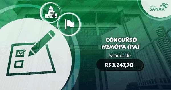 Concurso HEMOPA (PA): edital aberto com vagas para Enfermagem, Farmácia e mais