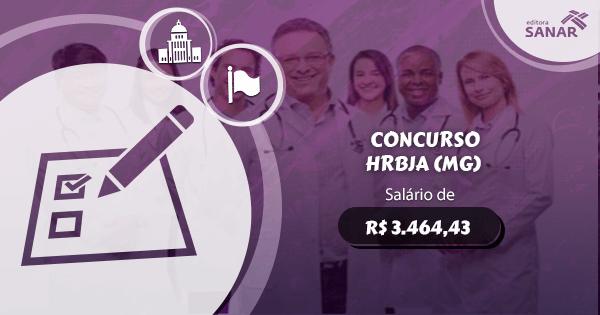 Concurso HRBJA (MG): vagas para Enfermagem e Psicologia