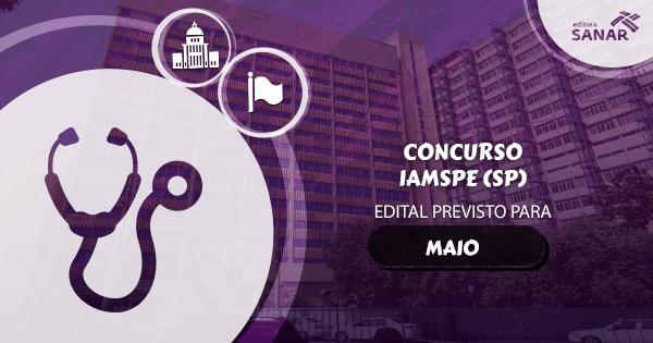Concurso IAMSPE (SP): edital previsto com vagas para Medicina
