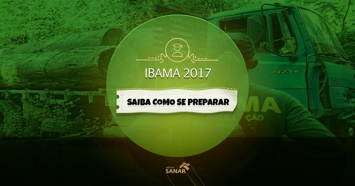 Como se preparar para o concurso do IBAMA 2017?