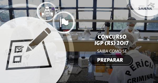 Como se preparar para o concurso IGP (RS) 2017