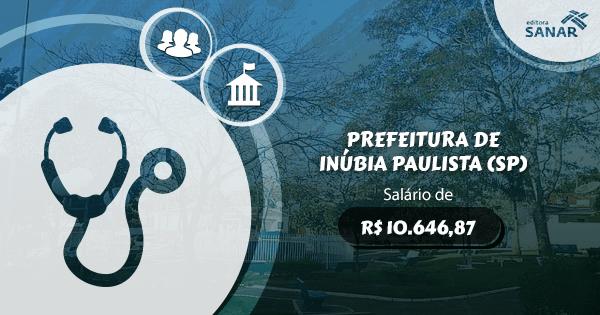 Concurso Prefeitura de Inúbia Paulista (SP): vagas para Medicina