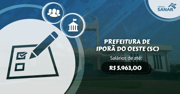 Concurso Prefeitura de Iporã do Oeste (SC): vagas para Farmácia, Medicina Veterinária e Odonto.