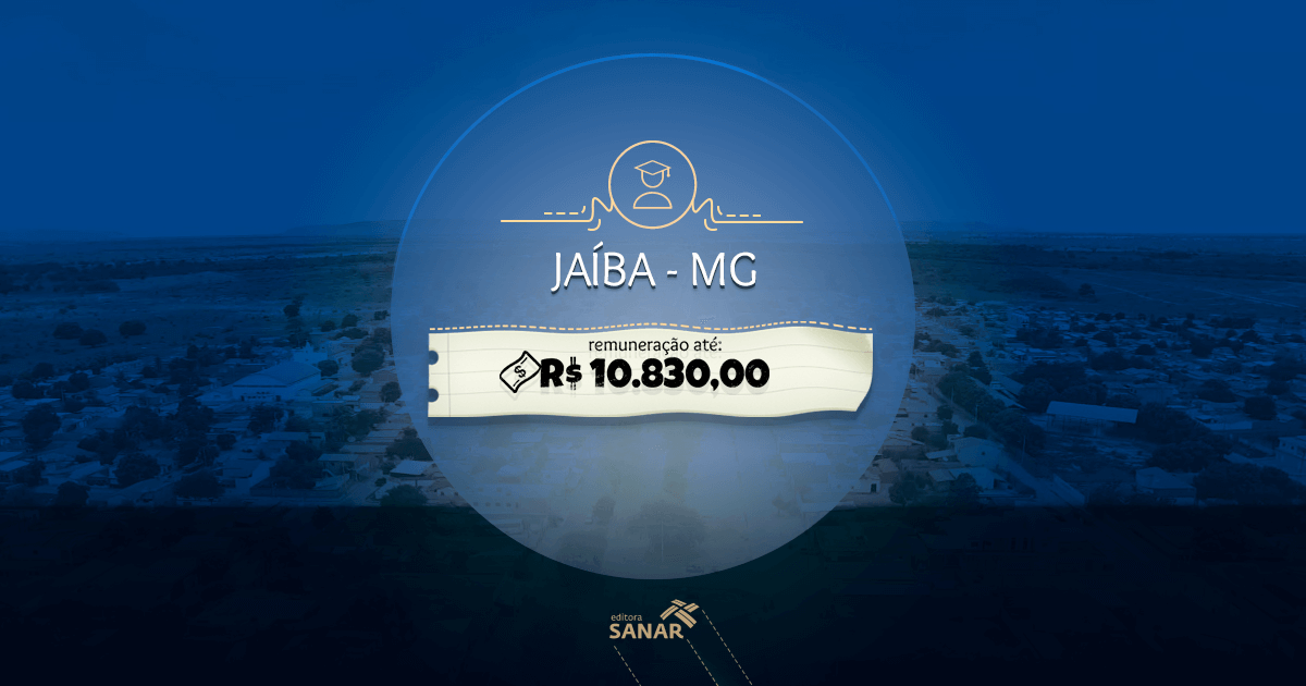 Concurso Prefeitura de Jaíba (MG): Vagas para Enfermagem, Odontologia, Nutrição e muito mais