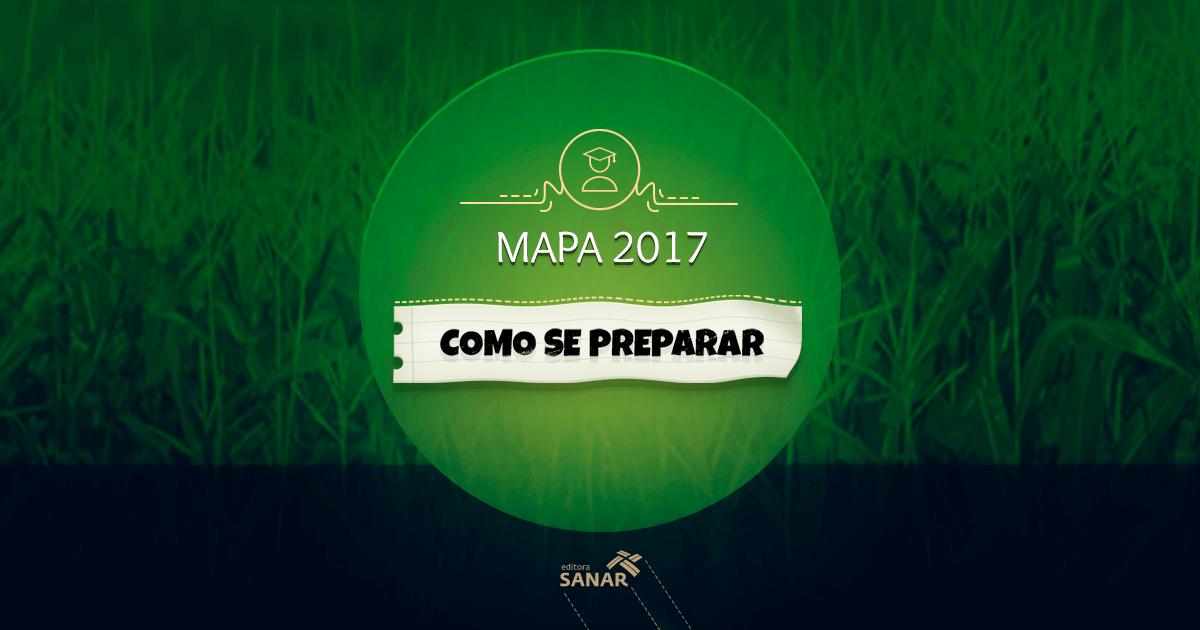 Como se preparar para o Concurso MAPA 2017?