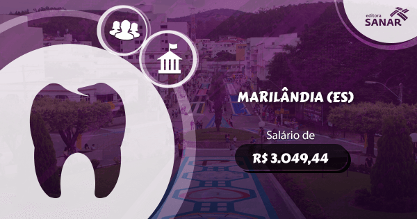 Concurso Prefeitura de Marilândia (ES): edital aberto com vagas para Dentistas