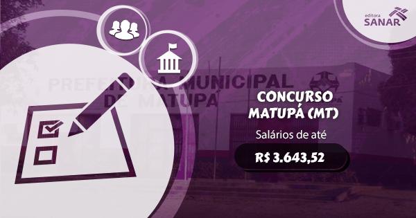 Concurso Prefeitura de Matupá (MT): vagas para Enfermagem, Farmácia e Odontologia