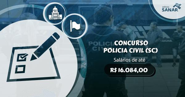Concurso Polícia Civil (SC): edital previsto com vagas para Farmácia, Medicina e mais