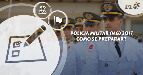 Como se preparar para o Concurso da Polícia Militar (MG) 2017?