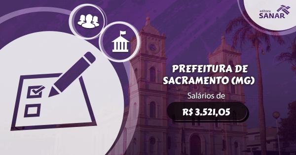 Concurso Prefeitura de Sacramento (MG): vagas para Nutrição, Psicologia e Fisioterapia