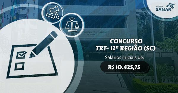 Concurso do Tribunal Regional do Trabalho da 12ª Região (SC) acontecerá em 2017
