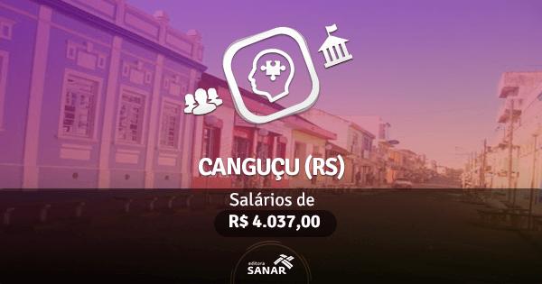 Concurso Prefeitura de Canguçu (RS): vagas para Psicólogos (as)