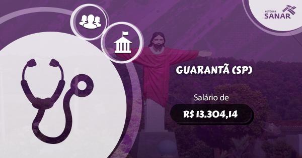 Concurso Prefeitura de Guarantã (SP): edital aberto para Medicina