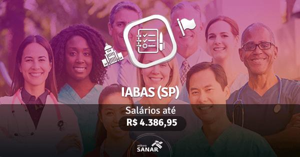 Concurso IABAS-SP: vagas para Enfermagem, Farmácia e mais