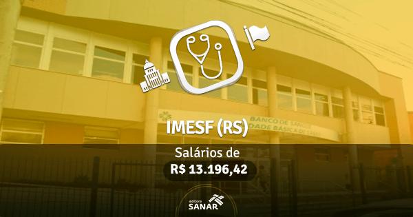 Concurso IMESF (RS): vagas para a área de Medicina
