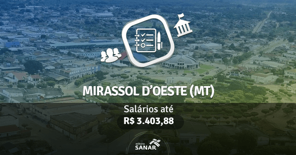 Prefeitura de Mirassol d'Oeste (MT): edital para diversas áreas de saúde