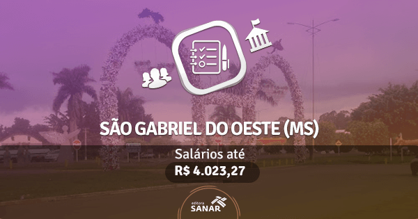 Município de São Gabriel do Oeste (MS): concurso público aberto para diversas especialidades na área de saúde