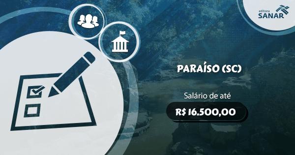 Concurso Prefeitura de Paraíso (SC): vagas para Enfermagem, Psicologia, Farmácia e mais