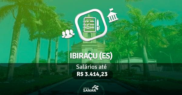 Prefeitura de Ibiraçu (ES): edital aberto com vagas para Enfermagem e Odontologia