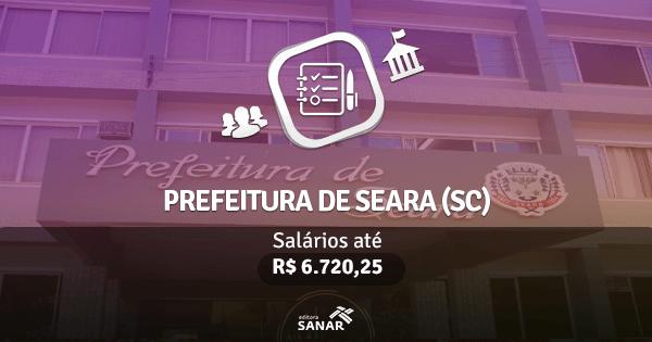 Prefeitura de Seara (SC): vagas na área de Nutrição, Medicina e Odontologia