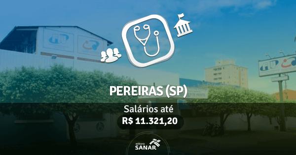 Concurso Prefeitura de Pereiras (SP) 2017: vagas para a área de Medicina