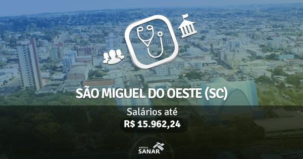Prefeitura de São Miguel do Oeste (SC): Vagas para Medicina