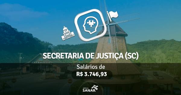Concurso Secretaria de Justiça (SC): vagas para a área de Psicologia