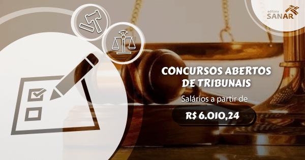 Confira os concursos abertos de tribunais de todo o Brasil