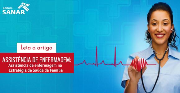 [ARTIGO] Aplicabilidade da sistematização da assistência de enfermagem na Estratégia de Saúde da Família