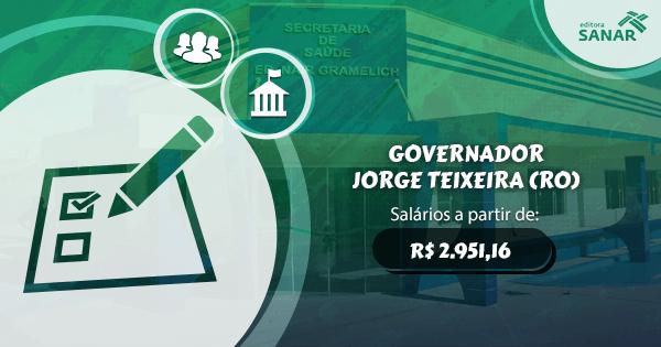 Prefeitura de Gov. Jorge Teixeira (RO) abre concurso público com vagas para Enfermagem, Nutrição, Farmácia e Psicologia