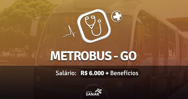 Metrobus de Goiânia abre concurso com vagas para Psicólogos e Médicos do Trabalho