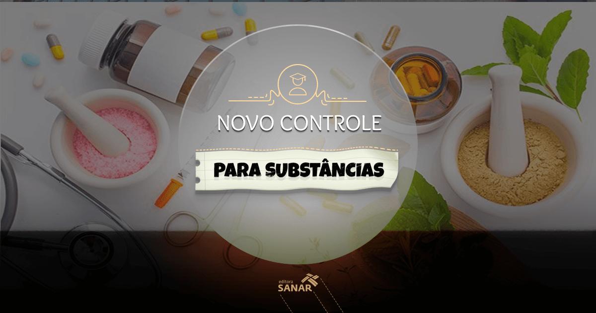 Substâncias controladas são atualizadas para um maior controle