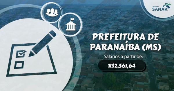 Prefeitura de Paranaíba (MS) abre processo seletivo para Dentistas e mais