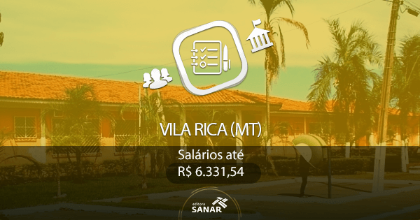 Prefeitura de Vila Rica (MT): processo seletivo para as áreas de Enfermagem, Odontologia e Psicologia