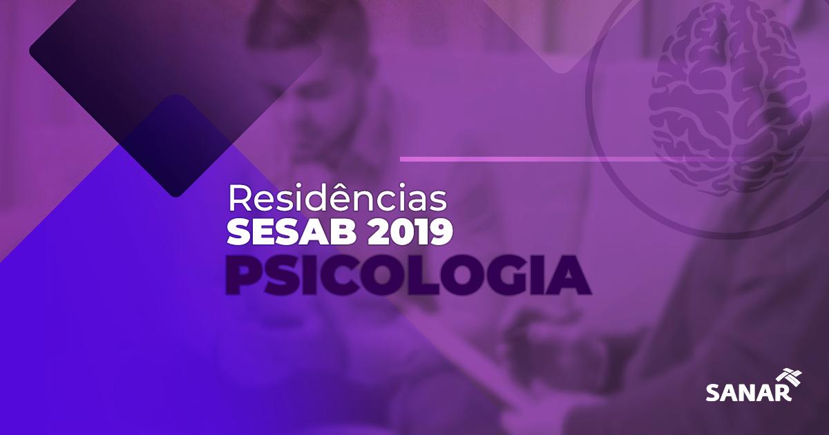 Psicólogo: O que você precisa saber sobre a Residência SESAB 2019