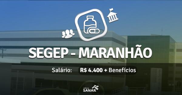 SEGEP do Maranhão abre concurso com vagas para Farmacêuticos com habilitação em Bioquímica
