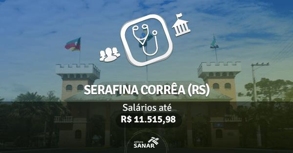 Processo Seletivo da Prefeitura de Serafina Corrêa (RS): edital publicado para vagas em Medicina